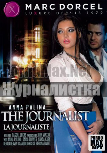 Lustful journalist Anna Online The Journalist 2012