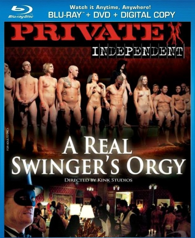Private Independent 1 A Real Swingers Orgy A XXX