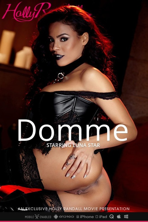 Luna Star – Domme by Holly Randall -[ฝรั่ง-INTER-EROTIC]-[20+]