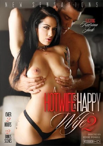 A Hotwife Is A Happy Wife 2 (2016)-[ฝรั่ง-INTER-EROTIC]-[20+]