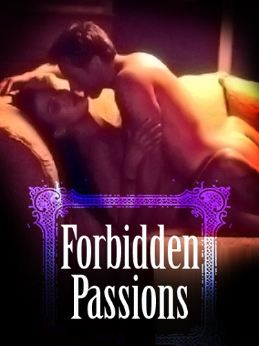 Forbidden Passions (2006) -[ฝรั่ง-INTER-EROTIC]-[20+]