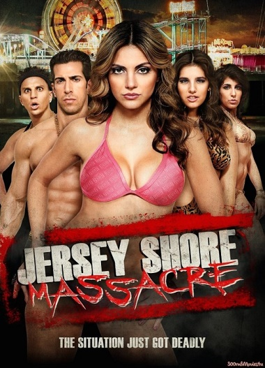 Jersey Shore Massacre 2014 -[ฝรั่ง-INTER-EROTIC]-[20+]