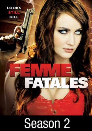 Femme Fatales – Hell Hath No Furies 2012
