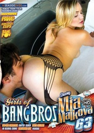 Girls Of Bang Bros 63 – Mia Malkova 2016