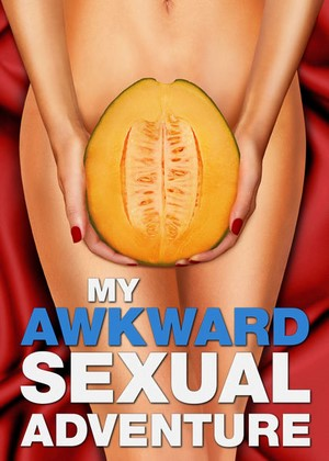 My Awkward Sexual Adventure 2012