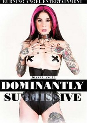 Joanna Angel Dominantly Submissive 2016