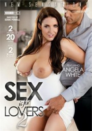 Sex Is For Lovers 2 2017