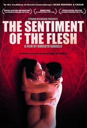 The Sentiment of the Flesh 2010